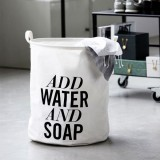 "PANIER A LINGE HOUSE DOCTOR ""ADD WATER AND SOAP"""